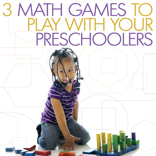 3 Math Games to Play With Your Preschoolers