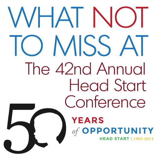 What Not to Miss at the National Head Start Conference