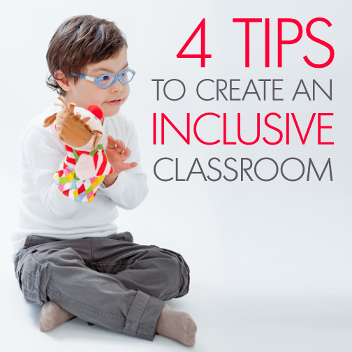 4 Tips to Create an Inclusive Classroom