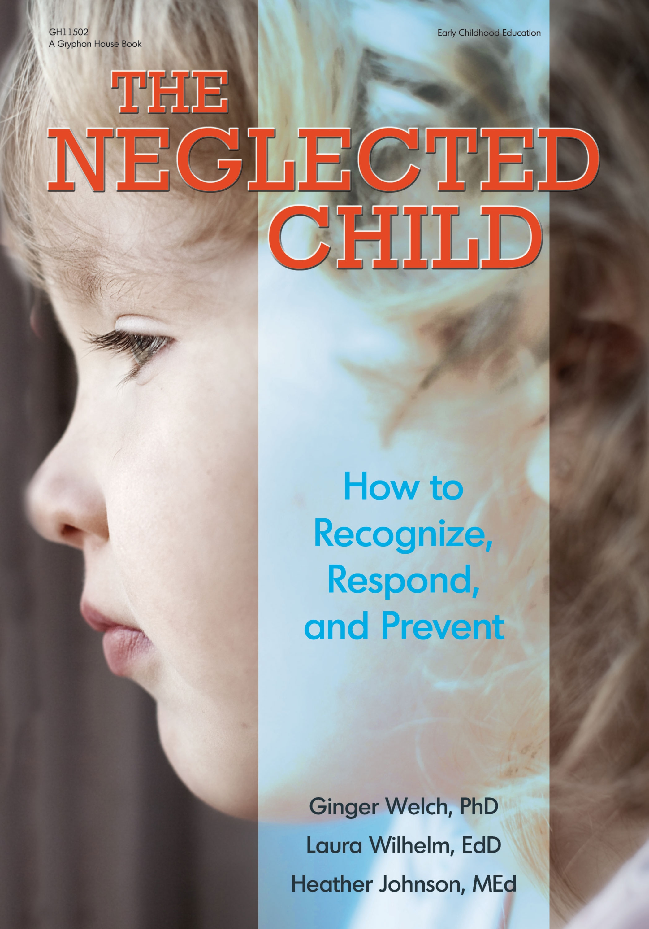 The Neglected Child: Coming September 1