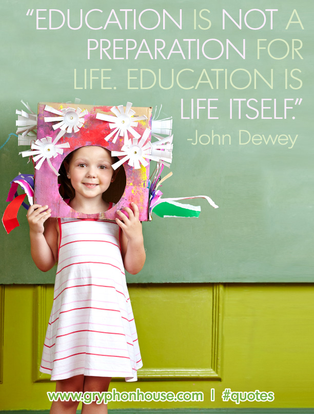 education is life itself john dewey