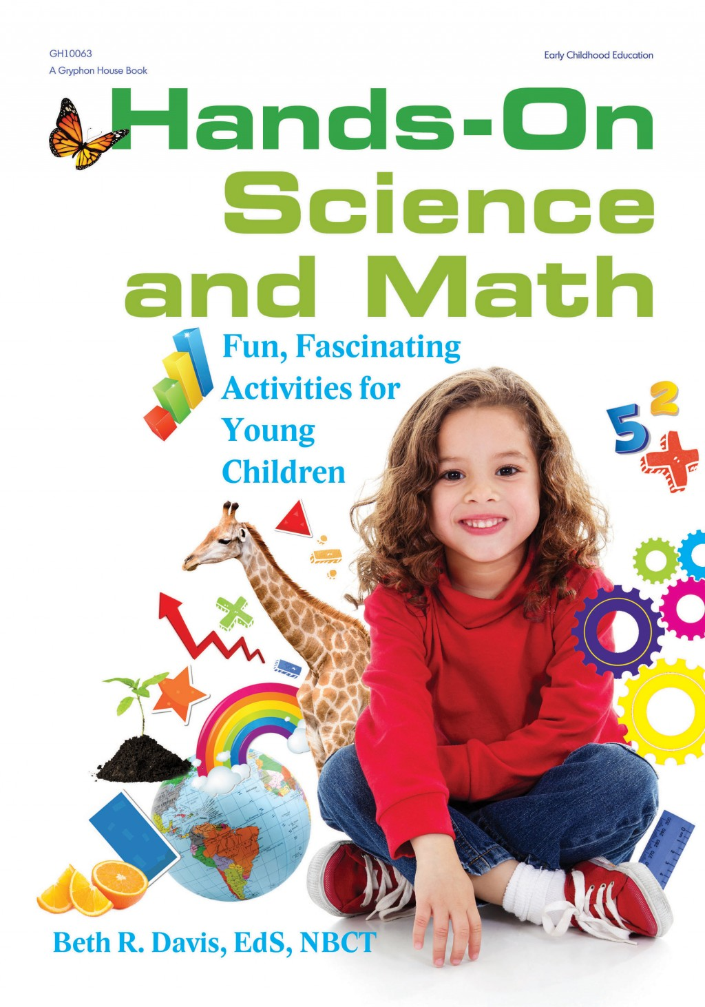 Hands-On Science and Math | Gryphon House