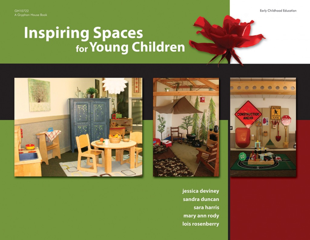Inspiring Spaces for Young Children | Gryphon House