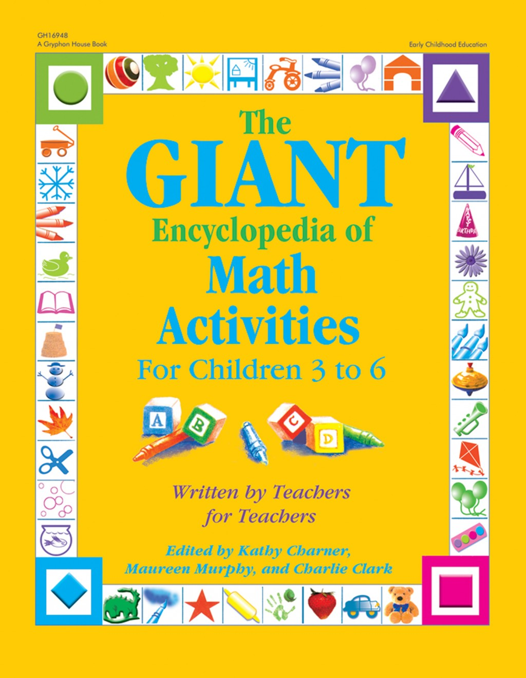 The GIANT Encyclopedia of Math Activities for Children 3 to 6 ...