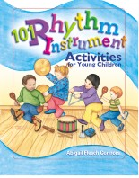 101 Rhythm Instrument Activities for Young Children - eBook