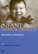 Case Studies in Infant Mental Health