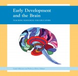 Early Development and the Brain