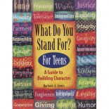 What Do You Stand For? For Teens