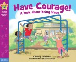 Have Courage! (Hardcover)