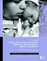How Culture Shapes Social–Emotional Development