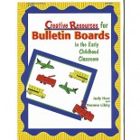 Creative Resources for Bulletin Boards in the Early Childhood Classroom