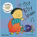 Baby Signing Board Books: Itsy Bitsy Spider