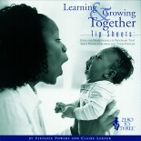 Learning & Growing Together Tip Sheets