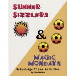 Summer Sizzlers and Magic Mondays