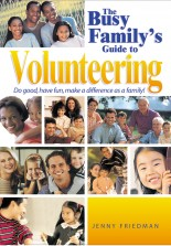 The Busy Family's Guide to Volunteering