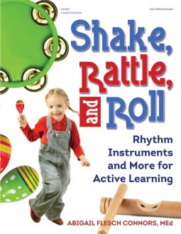 Shake, Rattle, and Roll Rhythm Instruments and More for Active Learning