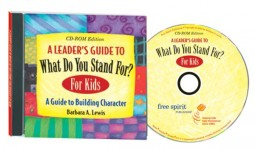 A Leaders Guide to What Do You Stand For? For Kids