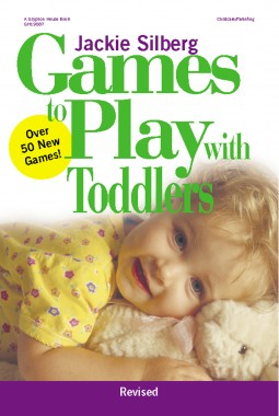 Games to Play With Toddlers REVISED EDITION