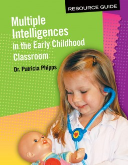 Multiple Intelligences Guide in the Early Childhood Classroom