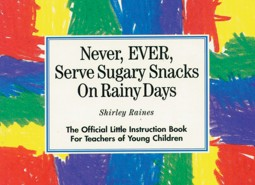 Never, EVER, Serve Sugary Snacks On Rainy Days