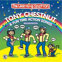 Tony Chestnut & Fun Time Action Songs
