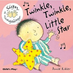 Baby Signing Board Books: Twinkle,Twinkle Little Star