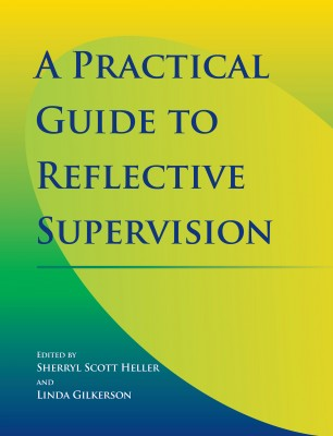 A practical guide to reflective supervision gryphon house a practical guide to reflective supervision fandeluxe Choice Image