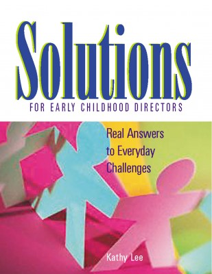 Solutions for early childhood directors gryphon house solutions for early childhood directors real answers to everyday challenges fandeluxe Image collections