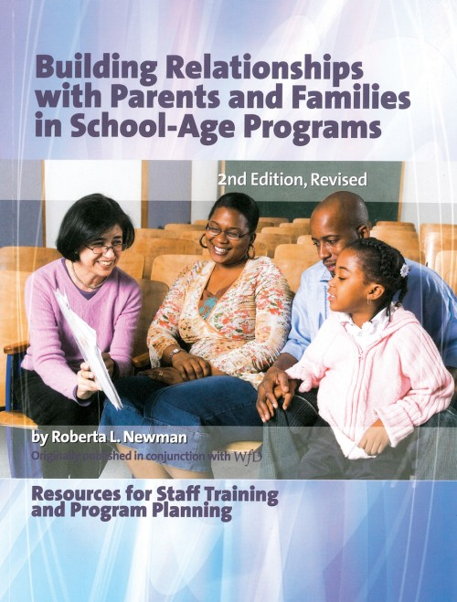 Building Relationships with Parents and Families in School-Age Programs