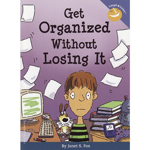 Getting Organized Without Loosing It!