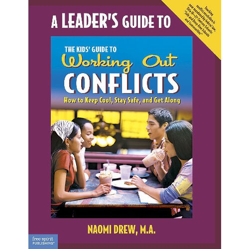 A Leader's Guide to The Kids' Guide to Working Out Conflicts