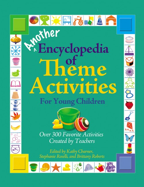 Another Encyclopedia of Theme Activities for Young Children
