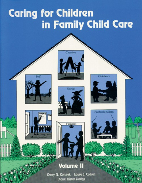 Caring for Children in Family Child Care: Volume II