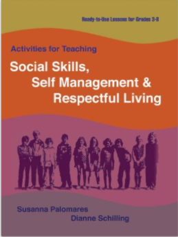 Activities for Teaching Social Skills, Self Management & Respectful Living