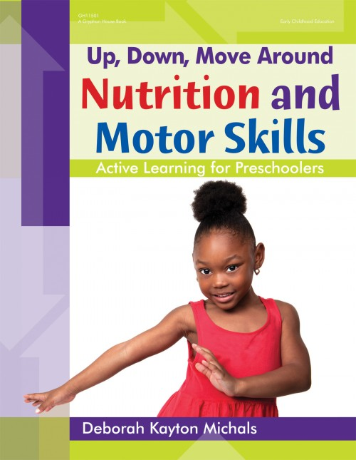 Up, Down, Move Around — Nutrition and Motor Skills