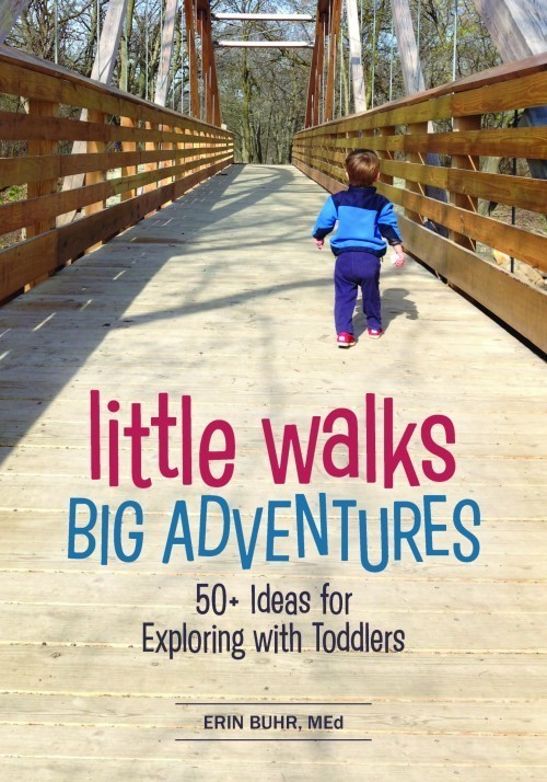 Gryphon House Releases Little Walks, Big Adventures: 50+ Ideas for Exploring with Toddlers