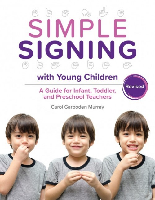 Gryphon House Releases Simple Signing with Young Children, revised