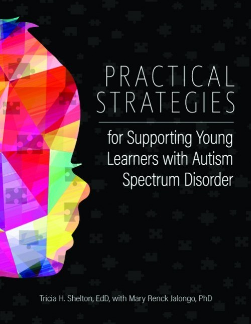 Gryphon House Releases Practical Strategies for Supporting Young Learners with Autism