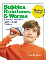 Bubbles, Rainbows, and Worms - ebook