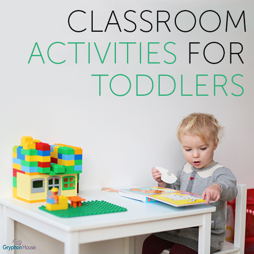 Classroom Activities for Toddlers