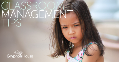 Classroom Management Tips | Gryphon House
