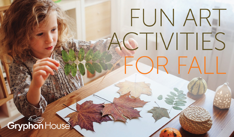 Fun Art Activities for Fall | Gryphon House