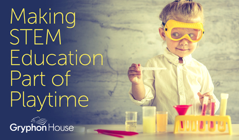Making STEM Education Part of Playtime