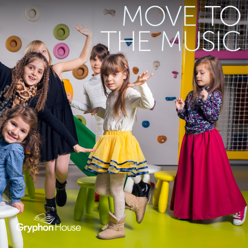 Move to the Music | Gryphon House