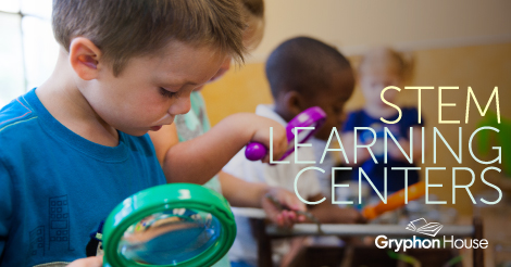 STEM Learning Centers | Gryphon House