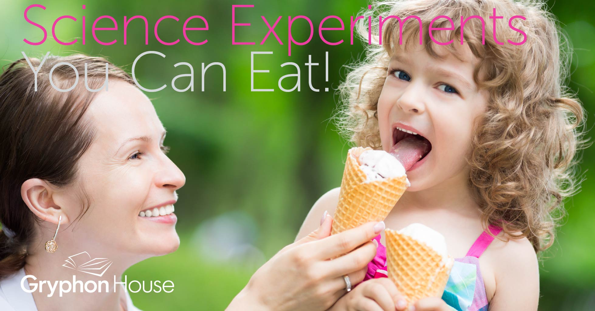 Science Experiments You Can Eat | Gryphon House