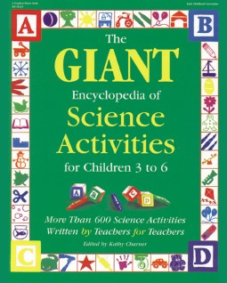 The Giant Encyclopedia of Science Activities