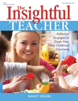 The Insightful Teacher | Gryphon House